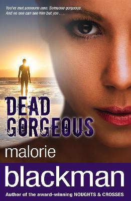 Dead Gorgeous - Blackman, Malorie