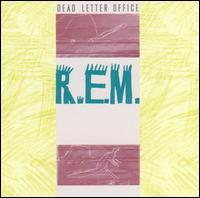 Dead Letter Office - R.E.M.