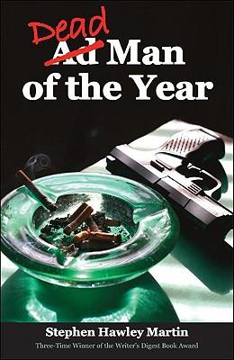 Dead Man of the Year - Martin, Stephen Hawley