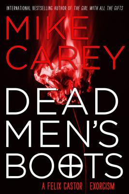 Dead Men's Boots - Carey, Mike
