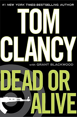 Dead or Alive - Clancy, Tom