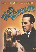 Dead Reckoning - John Cromwell