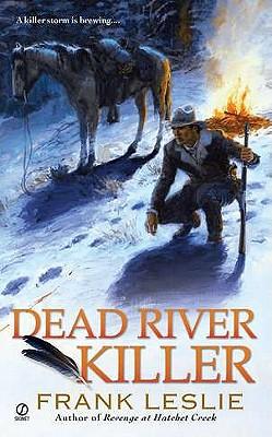 Dead River Killer - Leslie, Frank, Mrs.