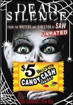 Dead Silence [Unrated] [$5 Halloween Candy Cash Offer]