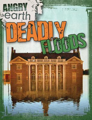 Deadly Floods - Portman, Michael