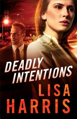 Deadly Intentions - Harris, Lisa
