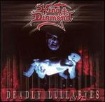 Deadly Lullabyes: Live