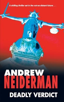 Deadly Verdict - Neiderman, Andrew