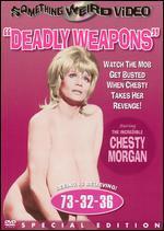 Deadly Weapons - Doris Wishman