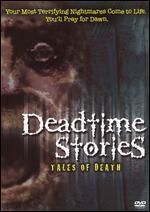 Deadtime Stories: Tales of Death - Jeffrey S. Delman