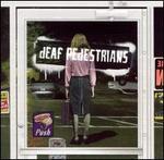 Deaf Pedestrians