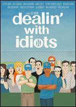 Dealin' With Idiots - Jeff Garlin