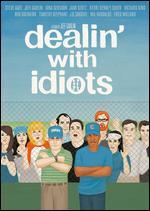 Dealin' With Idiots - Jeff Garlin