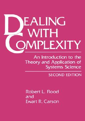 Dealing with Complexity - Flood, Robert L
