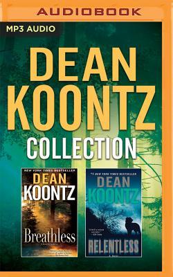 Dean Koontz - Collection: Breathless & Relentless - Koontz, Dean, and Cummings, Jeff (Read by), and Miller, Dan John (Read by)