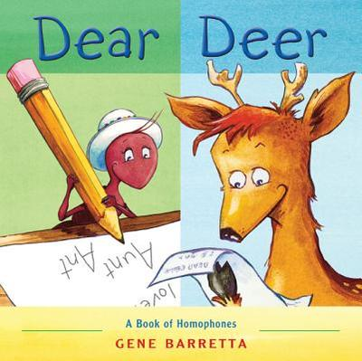 Dear Deer: A Book of Homophones -