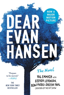 Dear Evan Hansen: The Novel - Emmich, Val, and Levenson, Steven, and Pasek, Benj