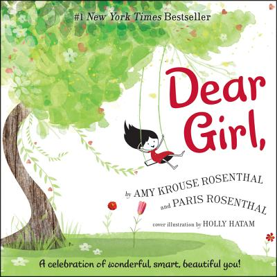 Dear Girl - Rosenthal, Amy Krouse, and Rosenthal, Paris (Read by)