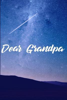 Dear Grandpa: Grief Journal - Grieving The Loss Of Grandpa - Publish, Green Cloud