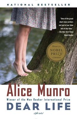 Dear Life: Stories - Munro, Alice