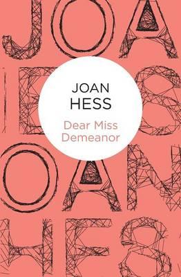 Dear Miss Demeanor - Hess, Joan