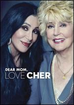 Dear Mom, Love Cher - P. David Ebersole