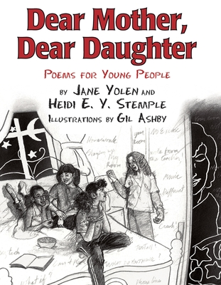 Dear Mother, Dear Daughter: Poems for Young People - Yolen, Jane