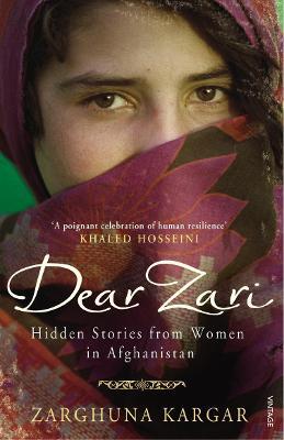 Dear Zari: Hidden Stories from Women of Afghanistan - Kargar, Zarghuna