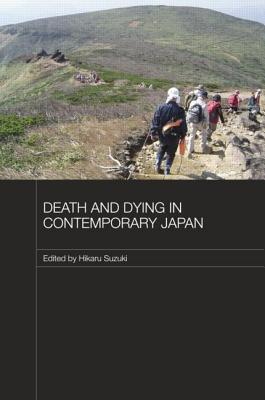 Death and Dying in Contemporary Japan - Suzuki, Hikaru (Editor)