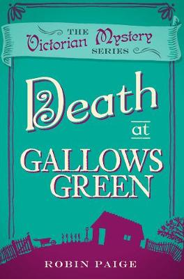 Death at Gallows Green - Paige, Robin