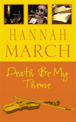 Death be My Theme - March, Hannah
