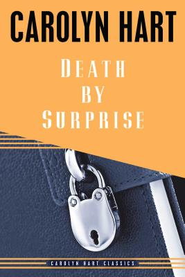 Death by Surprise - Hart, Carolyn