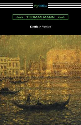 Death in Venice - Mann, Thomas, and Doege, Martin C (Translated by)