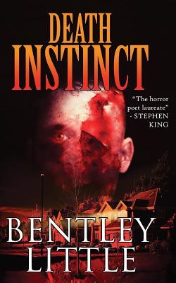 Death Instinct - Little, Bentley