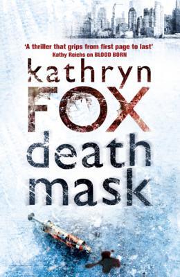 Death Mask - Fox, Kathryn