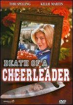 Death of a Cheerleader - William A. Graham