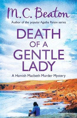 Death of a Gentle Lady - Beaton, M. C.