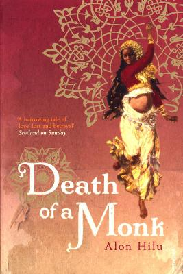 Death of a Monk - Hilu, Alon