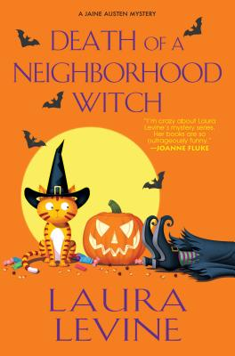 Death of a Neighborhood Witch: A Jaine Austen Mystery - Levine, Laura