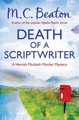 Death of a Scriptwriter - Beaton, M. C.