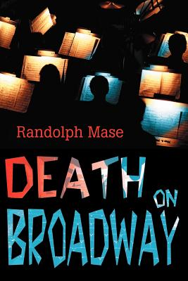 Death on Broadway - Mase, Randolph