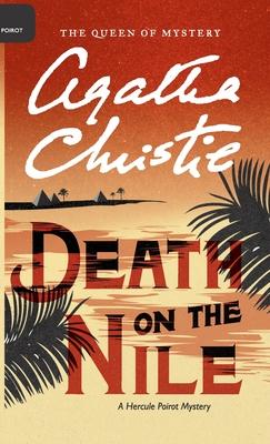 Death on the Nile - Christie, Agatha, and Mallory (DM) (Editor)