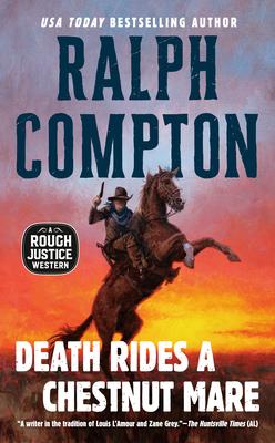 Death Rides a Chestnut Mare - Compton, Ralph
