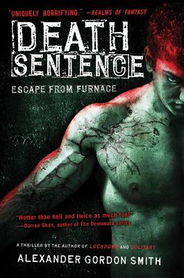 Death Sentence - Smith, Alexander Gordon