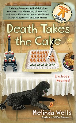 Death Takes the Cake - Wells, Melinda