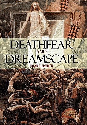 Deathfear and Dreamscape - Freemon, Frank R