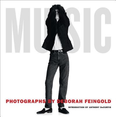 Deborah Feingold: Music - Feingold, Deborah (Photographer), and Decurtis, Anthony (Introduction by)