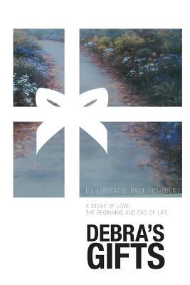Debra's Gifts - Paul Noznisky, Lorraine