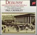 Debussy: Complete Works for Solo Piano, Vol. 3