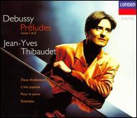 Debussy: Préludes - Jean-Yves Thibaudet (piano)